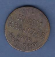 Österreich / Ungarn Kupfer Kursmünze HÁROM KRAJCZAR 1849 - Autriche