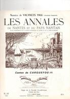 Les Annales De NANTES (44), Canton De CARQUEFOU, 40 Pahes, 1966, THOUARE, MAUVES, Révolution, MARBREUIL - Pays De Loire