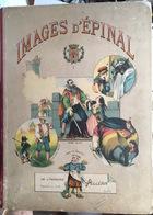 Images D'Épinal  De L'imagerie Pellerin 1 , Fondée En 1796,  Livre Complet   100 Planches - Livres, BD, Revues