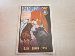 Ancien PROGRAMME CORRIDA   SAN FERMIN PAMPLONA JULIO  1958 - Programs