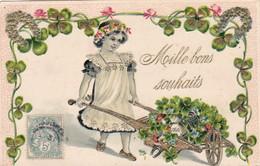 """CARTE FANTAISIE .CPA GAUFREE. """" MILLE BONS VOEUX"""" .FILLETTE ET BROUETTE CHARGÉE DE TRÈFLES. ANNEE 1908 - Fêtes - Voeux"""