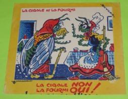 BUVARD - FABLE DE LA FONTAINE - La Cigale Et La Fourmi - 15.5 X 14 - PUB Biscottes ? - Bon état (sans La Pub) / 226 - Alimentare