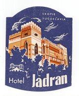 YUGOSLAVIA, MACEDONIA, SKOPJE, HOTEL JADRAN, LUGGAGE BADGE, HOTEL LABEL - Hotel Labels