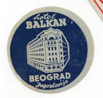 YUGOSLAVIA, SERBIA, BELGRADE, HOTEL BALKAN, HOTEL LABEL, LUGGAGE BADGE - Hotel Labels