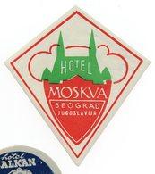 YUGOSLAVIA, SERBIA, BELGRADE, HOTEL MOSKVA, HOTEL LABEL, LUGGAGE BADGE - Hotel Labels