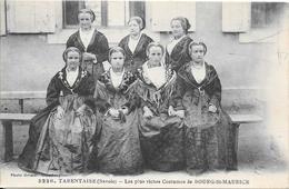 TARENTAISE (Savoie) Les Plus Riches Costumes De BOURG-St-MAURICE - Bourg Saint Maurice