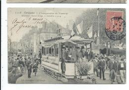 Orleans Inauguration Du Tramway Martroi Saint-loup 1904 - Orleans