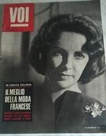 VOI N.25 14/9/1961 E. TAYLOR / J. MOREAU / R. VADIM / G. KELLY /M . VITTI,  A. DELON - Libri, Riviste, Fumetti