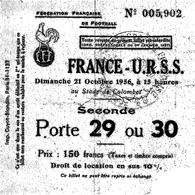 Ticket D'entrée Fédération Française De Football Match France Urss 21 Octobre 1956 - Tickets D'entrée