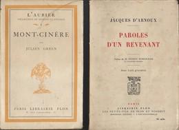 Lot De 2 Livres Paroles D'un Revenant De 1946 Et  Mont Cinère Edition Plon De 1926 - 1901-1940