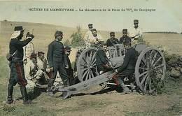 MILITARIA -  GROUPE DE MILITAIRES . PRESENTATION MATERIEL PIECE DE 75 DE CAMPAGNE - Manoeuvres