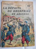 Collection Patrie - Nmr 67 - La Défaite Du Kronprinz -Edition Rouff - 1914-18