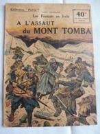 Collection Patrie - Nmr 74 - A L'assaut Du Mont Tomba -Edition Rouff - 1914-18