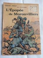 Collection Patrie - Nmr 71 - L'épopée De Moronvilliers -Edition Rouff - 1914-18
