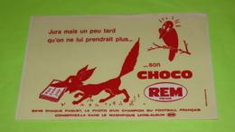 BUVARD - FABLE DE LA FONTAINE - Le Corbeau Et Le Renard - 21.5 X 13.5 - PUB Choco REM Reims Foot - Très Bon état  / 230 - Alimentare