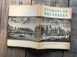 Marcel Vanhamme Environs De Bruxelles Promenades Dans Le Passé Itterbeek Dilbeek Gaasbeeck Beersel Boisfort Groenendal - Cultural