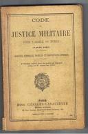 Code De Justice Militaire 6ème Edition 1910 - Books