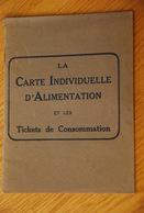 Rationnement - Livret La Carte Individuelle D'alimentation - Documentos Históricos