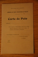Rationnement - Carte De Pain Saint Christophe De Chalais Charente - Documentos Históricos