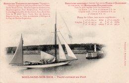 CPA BOULOGNE SUR MER - YACHT ENTRANT AU PORT - Boulogne Sur Mer