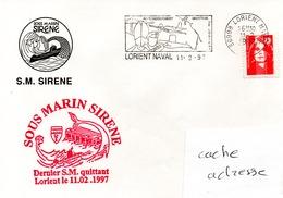 SOUS MARIN SIRENE Der,ier SM Quittant Lorient Sur Enveloppe Illustrée Obl. Lorient Naval 11/02/97 - Postmark Collection (Covers)