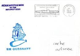 SOUS MARIN OUESSANT Cachet Du Bord Obl. Brest Naval En PP (Port Payé) 15/04/99 - Naval Post