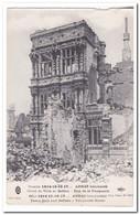 Guerre 1914-17, Arras Bombarde, Hotel De Ville Et Beffroi, Rue De La Vacquerie - Francia