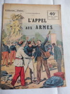 Collection Patrie - Nmr 42 - L'appel Aux Armes -Edition Rouff - 1914-18