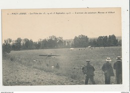 PACY SUR EURE LES FETES SEPTEMBRE 1913 L ARRIVEE DES AVIATEURS MORANE ET GILBERT CPA BON ETAT - Demonstraties