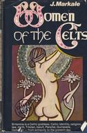 Women Of The Celts By Jean Markale - History