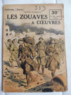 Collection Patrie - Nmr 147 - Les Zouaves à Coeuvres -Edition Rouff - 1914-18