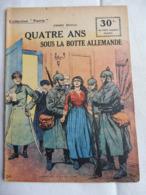 Collection Patrie - Nmr 148 - Quatre Ans Sous La Botte Allemande -Edition Rouff - 1914-18