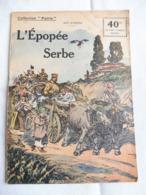 Collection Patrie - Nmr 28- L'épopée Serbe -Edition Rouff - 1914-18
