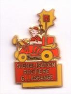 D266 Pin's Signalisation Routière Lagrange Qualité Egf CHEVIGNY SAINT SAUVEUR Cote D'or Achat Immédiat - Pin's