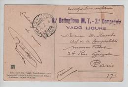 137PR/ Italy PC Vado Ligure Correspondance Militaire 8° Battaglione M.T.-2° Compagnie C.Ligura 22/2/18 > Paris - Posta Militare (PM)