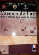 L'armee De L'air Dans La Bataille De La Poche De Colmar 1944/1945 - Aviation