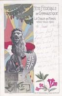Fête De Fédérale De Gymnastique La Chaux-de-Fonds 4.5.6.7. Août 1900. Mi :77I. Carte Postale. 6.VIII.1900 - Altri