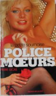 Collection Livre POLICE DES MOEURS - PRESSES DE LA CITE - PIERRE LUCAS - N° 70 La Petite Surnoise - Police Des Moeurs