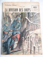 Collection Patrie - Nmr 107 - La Division Des Loups -Edition Rouff - 1914-18