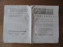 DECRETS DE LA CONVENTION NATIONALE DES 1er & 3 AOÛT 1793 QUI DECLARE TRAÎTRES A LA PATRIE LES FRANCAIS QUI PLACEROIENT D - Décrets & Lois
