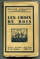 Roland DORGELES Les Croix De Bois 1931 - 1901-1940