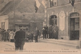 77) VARREDDES - INAUGURATION DE LA PLAQUE COMMEMORATIVE AUX MORTS DE LA GRANDE GUERRE 1914-18 - (TRES ANIMEE - 2 SCANS) - Other Municipalities