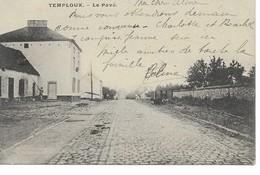 TEMPLOUX   Le Pavé. - Namur