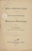 Univérsité Libre De Bruxelles, Les Grandes Rouages De La Machine Humaine 1904. - 1901-1940