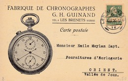 Postkarte. Carte Postale, FABRIQUE DE CHRONOGRAPHES,  G.H. GUINAND. MI: 164 X. Von Les Brenets N. Orient. 4.III. 1926 - Storia Postale