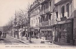 - 73 - AIX LES BAINS : Rue De Genève - Hotel De Russie , Nombreux Commerces - Altri Comuni