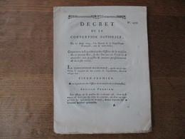DECRET DE LA CONVENTION NATIONALE DU 27 AOÛT 1793 CONCERNANT LA LIQUIDATION DES OFFICES DE LA MAISON DU CI-DEVANT ROI & - Wetten & Decreten