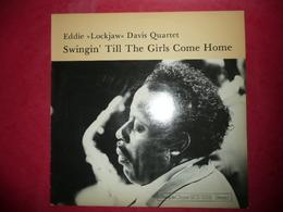 "LP N°1672 - EDDIE "" LOCKJAW"" DAVIS QUARTET - SWINGIN' TILL THE GIRLS COME HOME - COMPILATION 8 TITRES - Jazz"