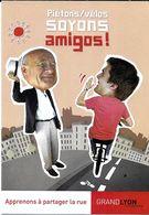 """TRANSPORT PRÉVENTION """" PIÉTONS / VÉLOS SOYONS AMIGOS ! """" VÉLO PIÉTON CAMPAGNE PRÉVENTION LE GRAND LYON - Cartes Postales"""