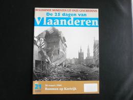1944: Bommen Op KORTRIJK - Documents Historiques
